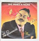 "the BUZZARDS Vinyl 45T 7"" WE MAKE A NOISE -DISCO ROMEO -CHRYSALIS 2360 Punk Rock"