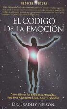 El Codigo De La Emocion / Emotion Code