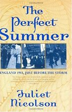 The Perfect Summer: England 1911, Just Before the Storm by Juliet Nicolson