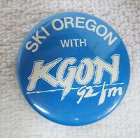 """1980s Rock and Roll Pin Back Button Ski Oregon with KGON 92 FM 1 3/4"""" Radio"""