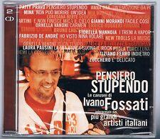 PENSIERO STUPENDO FOSSATI PATTY PRAVO ANNA OXA MIA MARTINI MINA  VANONI 2 CD Sig