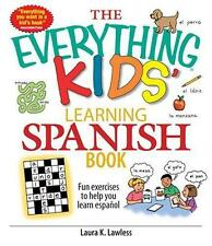 The Everything Kids' Learning Spanish Book: Fun Exercises to Help You Learn Espa
