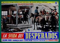 T84 Fotobusta La Sfida of Desperados Glenn Ford Randolph Scott Trevor Vidor 6