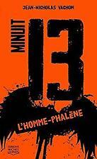 Minuit 13 - L'homme-phalène French Edition Jean-Nicholas Vachon