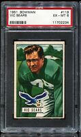 1951 Bowman Football #119 VIC SEARS Philadelphia Eagles PSA 6 EX-MT