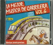 La Mejor Musica De Carrilera Volume 6 Latin Music CD New