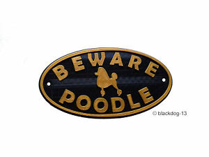 Poodle & Motif Beware Of The Dog Sign - House Garden Plaque - Black/Gold