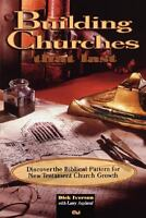 Building Churches That Last by IVERSON DICK , Paperback
