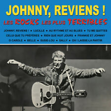 CD Johnny Hallyday - Johnny, reviens ! Les Rocks les plus terribles