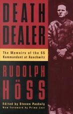 Death Dealer: The Memoirs of the SS Kommandant at Auschwitz by Rudolph Hoss (Pa…