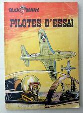 BUCK DANNY PILOTES D ESSAI DUPUIS BROCHE  EO 1953 CORRECT