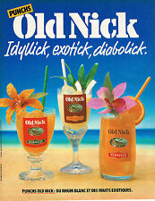 PUBLICITE ADVERTISING 015  1985  OLD NICK   punchs rhum blanc & fruits exotiques
