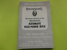BROWNING  AUTOMATIC HIGH POWER RIFLE OWNERS MANUAL, 22 pages of information