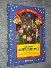 O Du Fröhliche - Das grosse Weihnachtsbuch