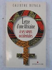Calixthe Beyala LETTRE D'UNE AFRICAINE A SES SOEURD OCCIDENTALES 1995 Signed