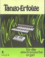 Tango-Erfolge für die elektronische Orgel ~ Band 2