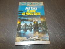 JACK VANCE:LE INSIDIE DEL PIANETA TSCHAI.OSCAR FANTASCIENZA MONDADORI 106.1993