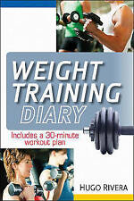 The Weight Training Diary by Hugo Rivera (Paperback, 2010)