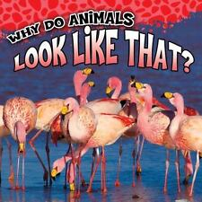WHY DO ANIMALS LOOK LIKE THAT? - GEORGE, SAM - NEW BOOK