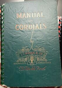 VTG Manual on Cordials with Advertising Insert 1949 Leroux & Co Philadelphia, PA