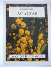 Growing Acacias by Marion H Simmons - 1987 Pb Book
