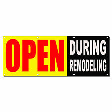 Open During Remodeling Yellow Business Sign Banner 4 feet x 2 feet /w 4 Grommets
