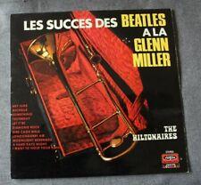 The Hiltonaires, les succés des Beatles à la Glenn Miller, LP - 33 tours