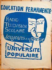MAI 68 affiche originale radio télévision scolaire toujours en grève politique