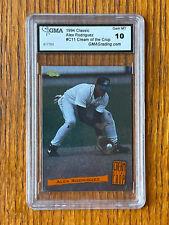 1994 Classic Alex Rodriguez Cream of the Crop GMA 10 Yankees Rangers Mariners