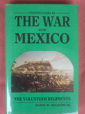 Military PENNSYLVANIA in WAR with MEXICO First Edition Brand New