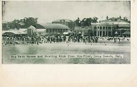 LONG BEACH CA – Bath House and Skating Rink from the Pier – udb (pre 1908)