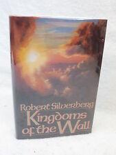 Robert Silverberg  KINGDOMS OF THE WALL  Bantam Spectra 1993  HC/DJ