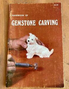 THE HANDBOOK OF GEMSTONE CARVING