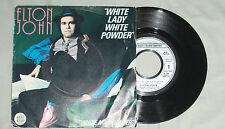 ELTON JOHN Unique French PS White Lady White Powder + 1 inédit White Man Danger