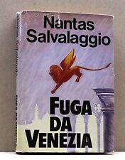 FUGA DA VENEZIA - N. Salvalaggio [Libro]