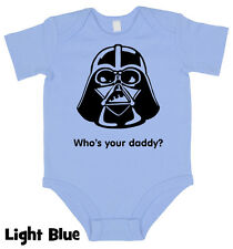 Who is Your Daddy Star Wars Baby grow Boy Girl Babies Clothes Vest Gift Present