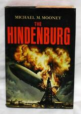THE HINDENBURG by Michael M. Mooney - NAZI AIRSHIP - account of final flight!
