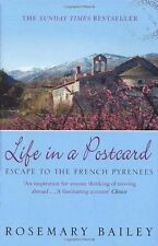 Life in a Postcard: Escape to the French Pyrenees,Rosemary Bailey