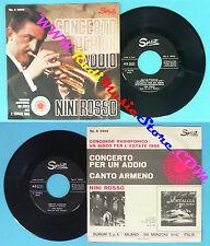 LP 45 7'' NINI ROSSO Concerto per un addio Canto armeno 1966 italy no cd mc dvd