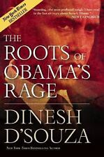 The Roots of Obama's Rage by Dinesh D'Souza (2010, Hardcover)