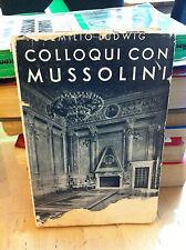 Emilio Ludwig - Colloqui con Mussolini - 1932 - 1° Edizione - Raro
