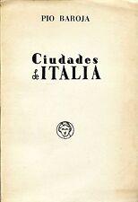 Pio Baroja CIUDADES DE ITALIA Ed. 1949