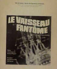 Wagner. Le vaisseau fantôme. Grand Théâtre de Genève. 17 juin 1974.