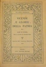 Vicende e glorie della patria: letture storiche per la IV classe elementare.