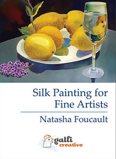 """Silk Painting for Fine Artists"" DVD with Natasha Foucault - FREE UK POSTAGE"