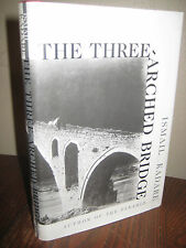 1st Edition THREE ARCHED BRIDGE Ismail Kadare FIRST PRINTING Fiction CLASSIC