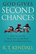 God Gives Second Chances: How to Get Up, Dust Off