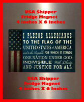 Pledge of Allegiance Man Cave SIGN 4x6 magnet Fridge Bar Toolbox Shop DECOR USA