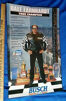 1996 NASCAR Dale Earnhardt True Champion Busch Beer Racing Advertising Poster