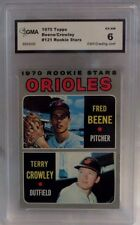 1970 TOPPS BEENE/CROWLEY ORIOLES ROOKIE STARS CARD #121- GRADED 6 EX-NM